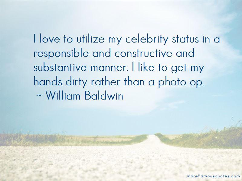 William Baldwin Quotes Pictures 4