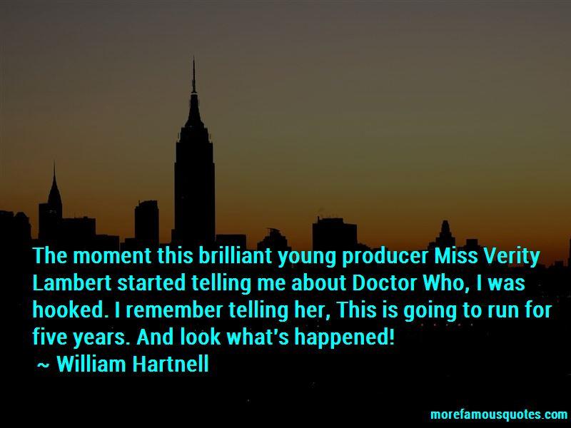 William Hartnell Quotes