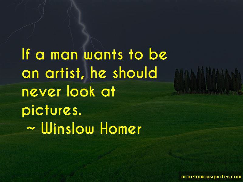 Winslow Homer Quotes Pictures 3