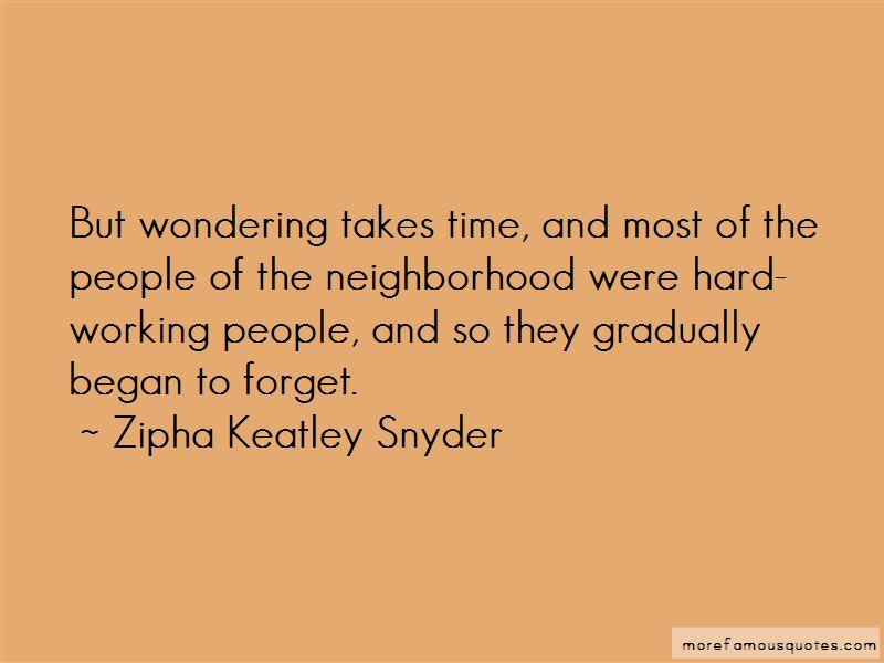 Zipha Keatley Snyder Quotes