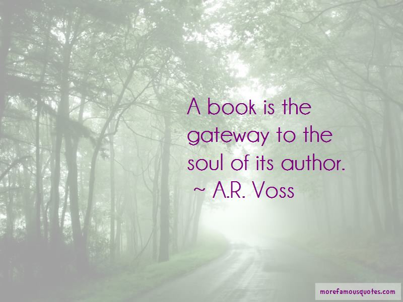 A.R. Voss Quotes