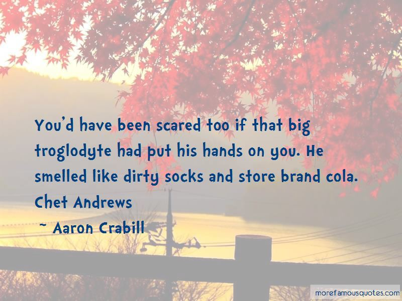 Aaron Crabill Quotes