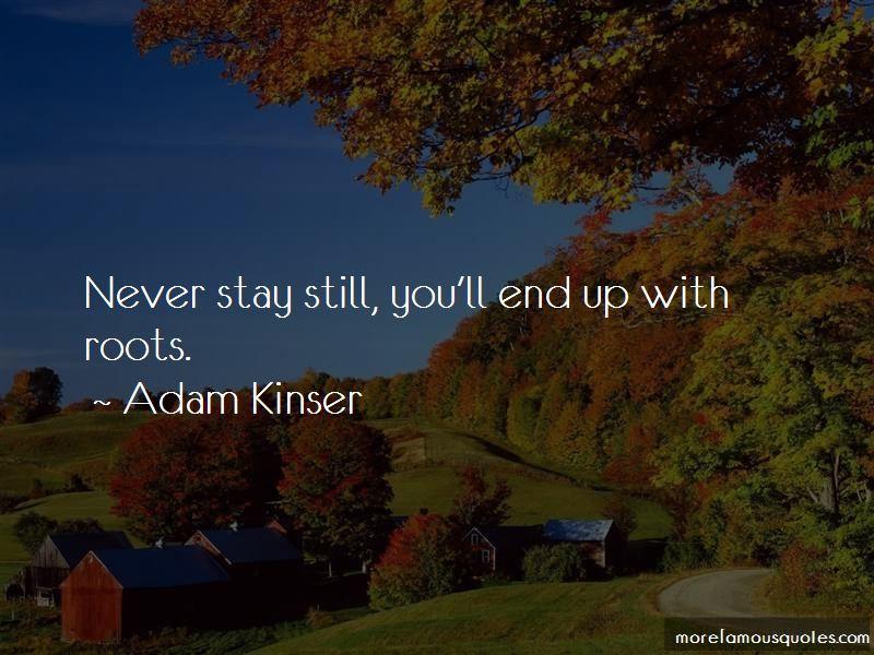 Adam Kinser Quotes
