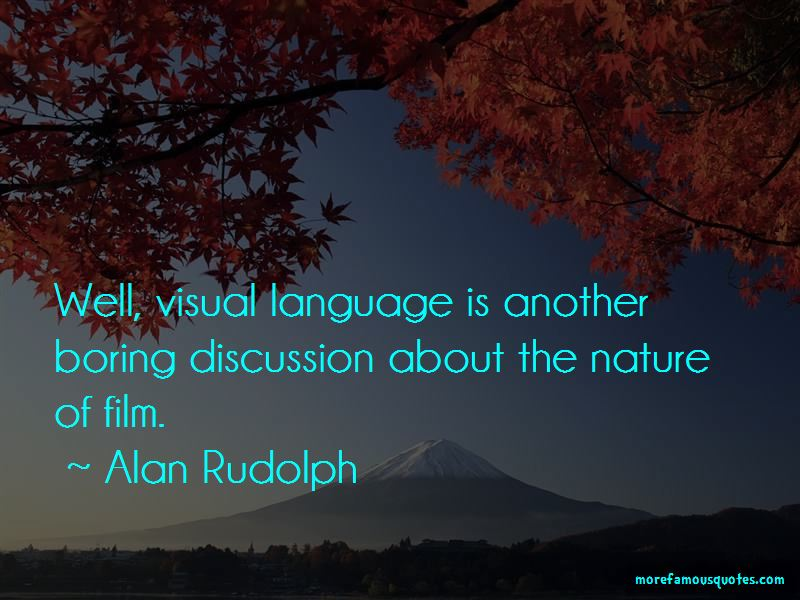 Alan Rudolph Quotes Pictures 2