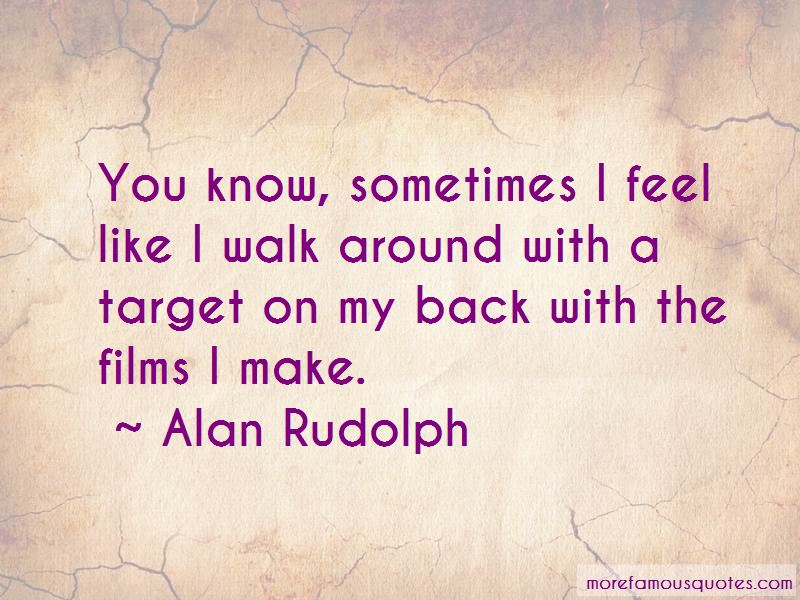 Alan Rudolph Quotes Pictures 3