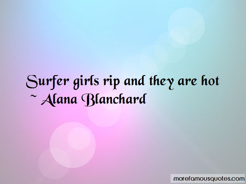 Alana Blanchard Quotes Pictures 2