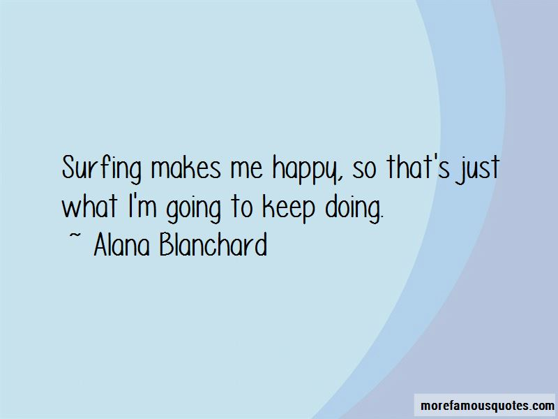 Alana Blanchard Quotes Pictures 3