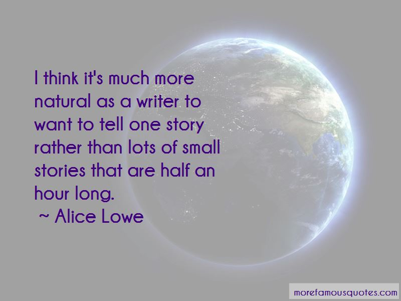 Alice Lowe Quotes Pictures 2