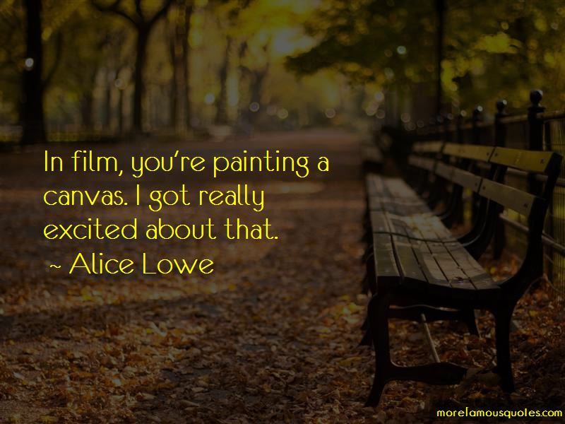 Alice Lowe Quotes Pictures 3