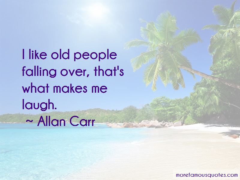 Allan Carr Quotes Pictures 4