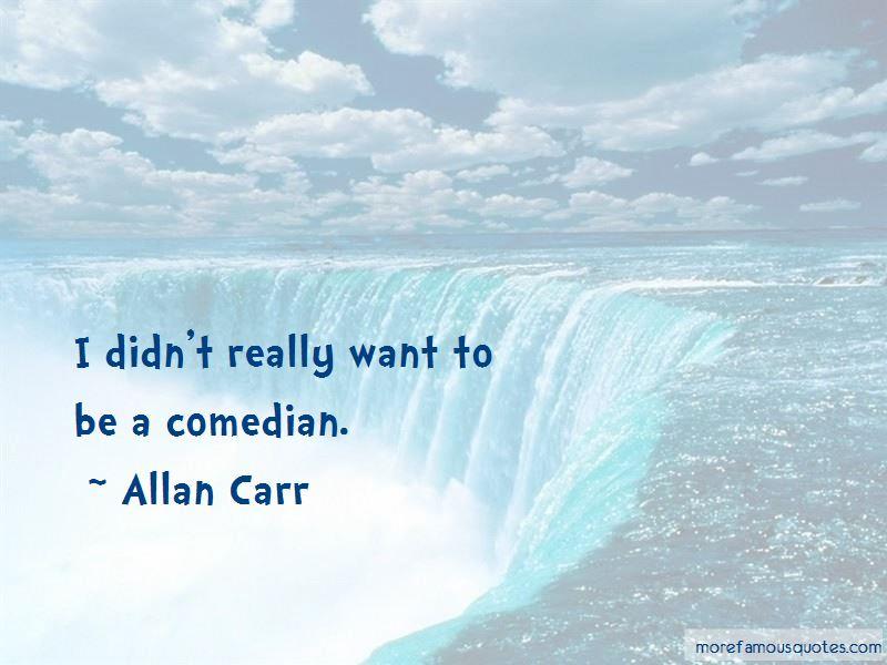 Allan Carr Quotes