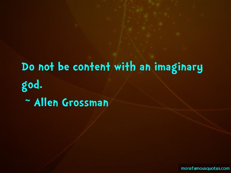 Allen Grossman Quotes Pictures 3