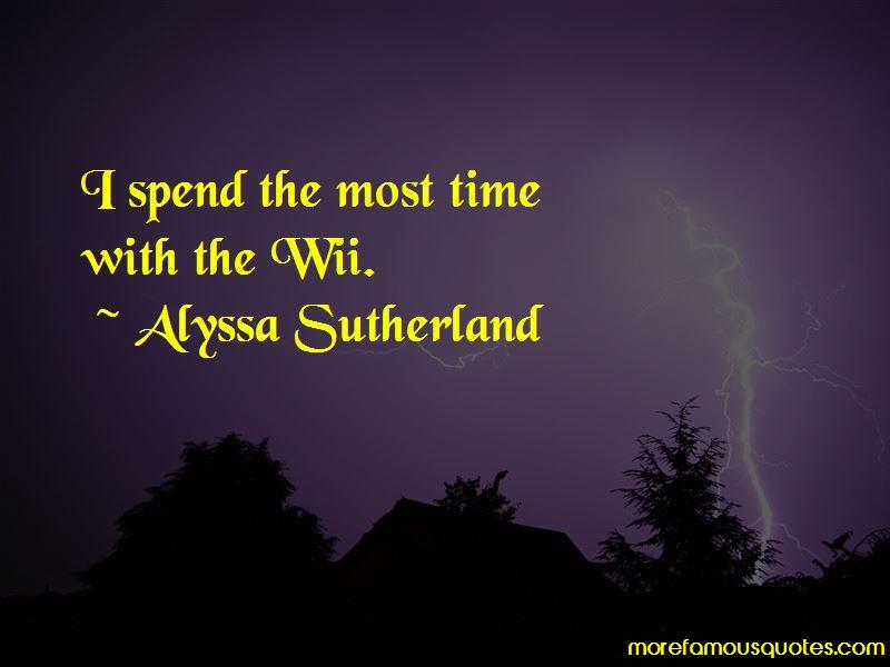 Alyssa Sutherland Quotes Pictures 2