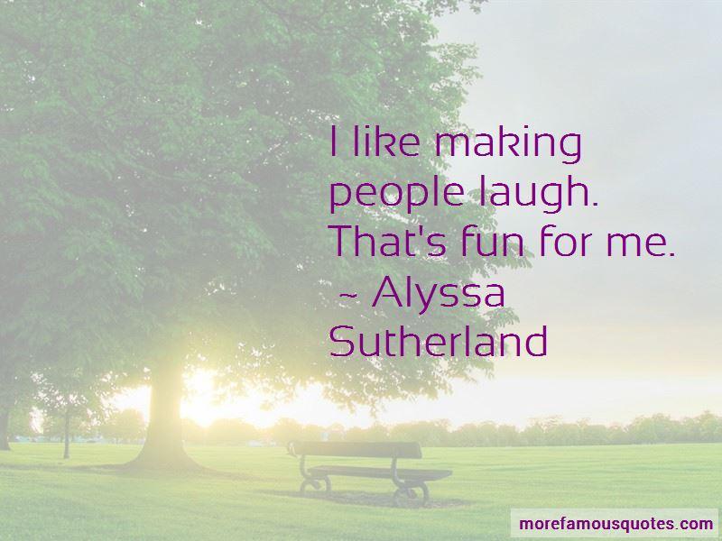 Alyssa Sutherland Quotes Pictures 3