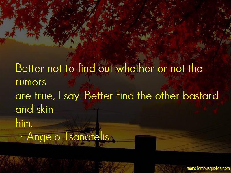 Angelo Tsanatelis Quotes Pictures 3