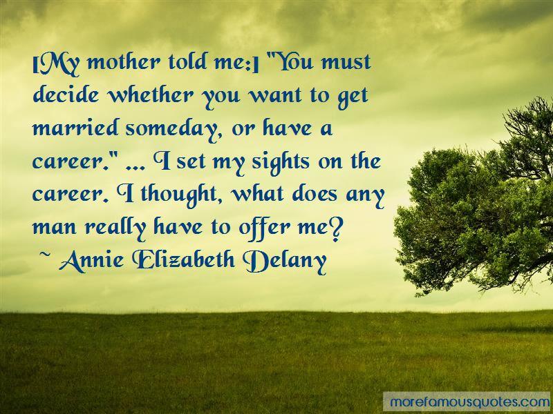 Annie Elizabeth Delany Quotes Pictures 2