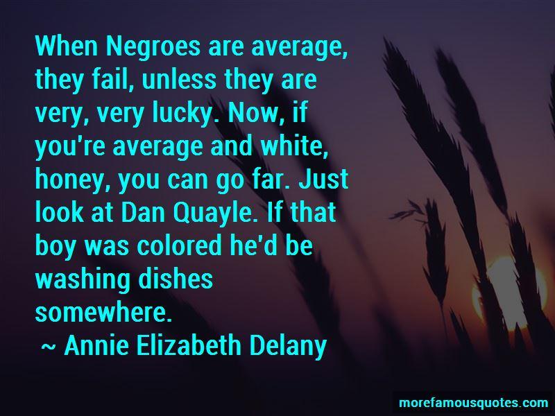 Annie Elizabeth Delany Quotes