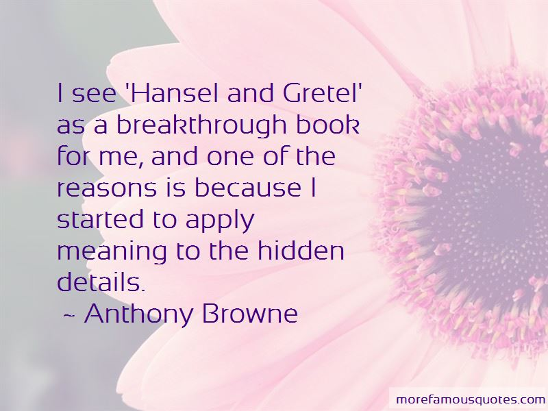 Anthony Browne Quotes Pictures 2