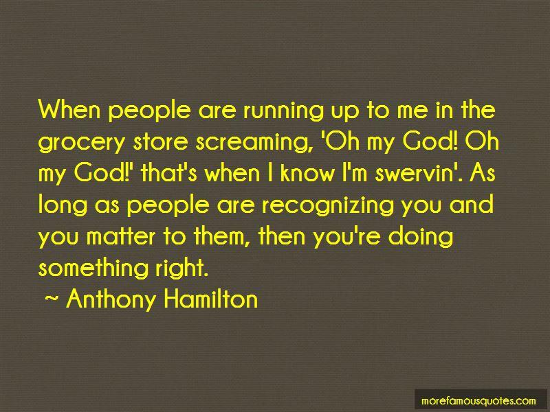 Anthony Hamilton Quotes Pictures 4