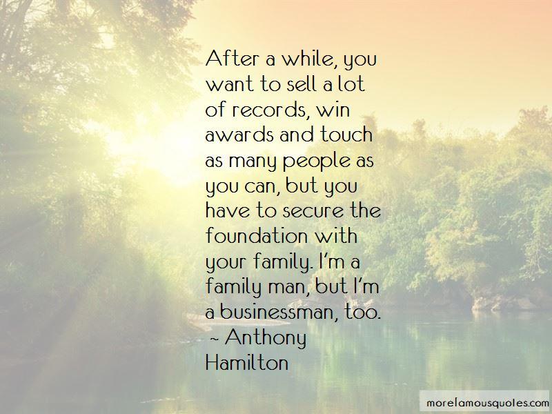 Anthony Hamilton Quotes
