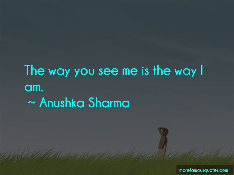 Anushka Sharma Quotes