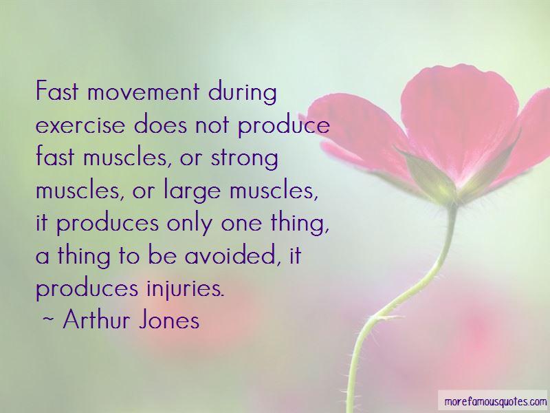 Arthur Jones Quotes Pictures 4