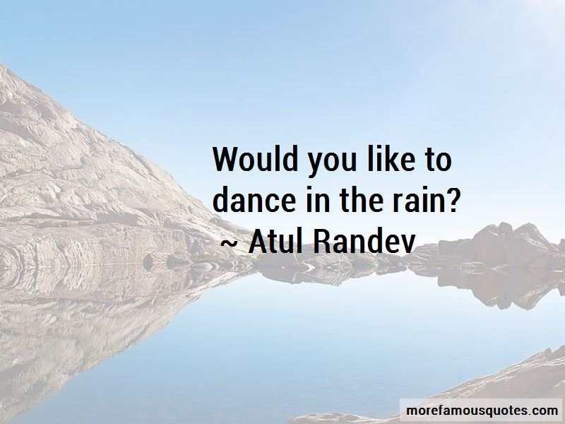 Atul Randev Quotes Pictures 3