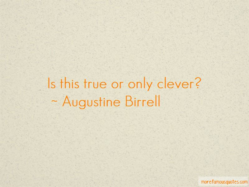 Augustine Birrell Quotes Pictures 2
