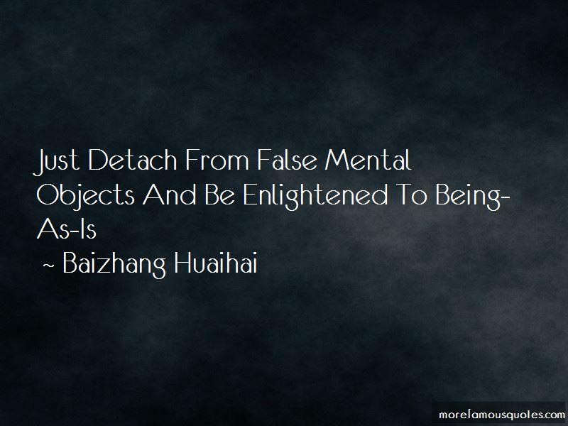 Baizhang Huaihai Quotes