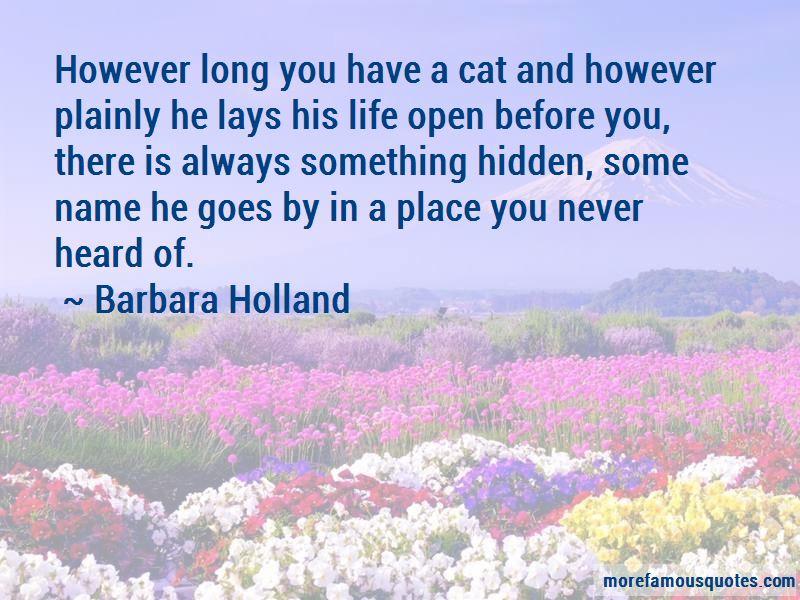 Barbara Holland Quotes