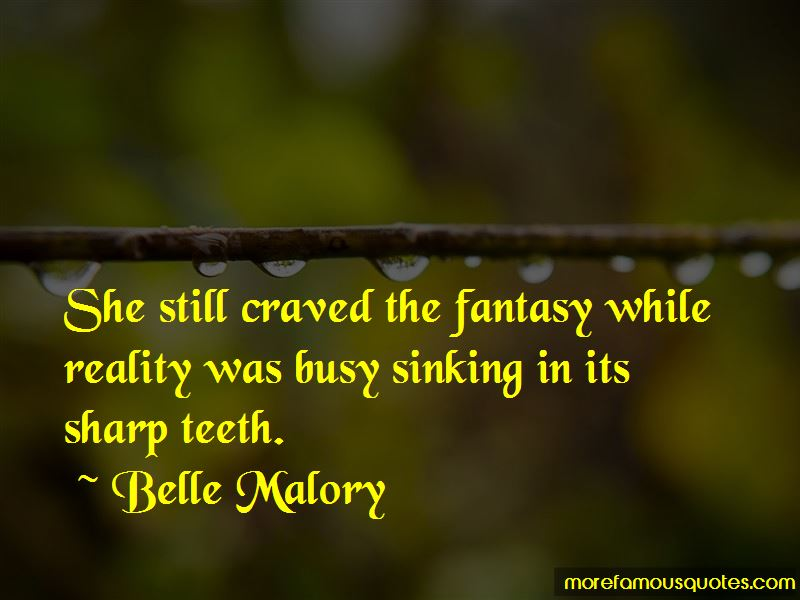 Belle Malory Quotes Pictures 2