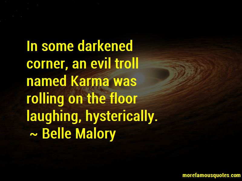 Belle Malory Quotes
