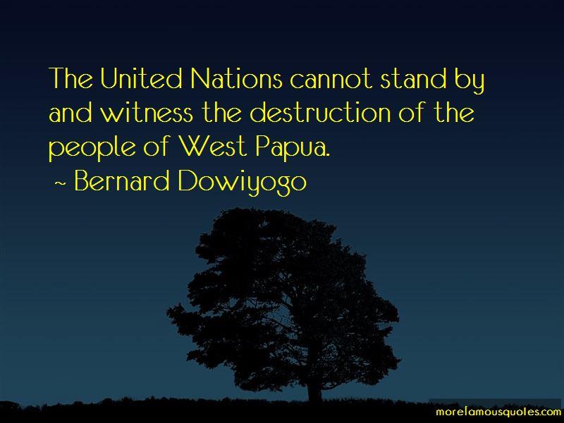Bernard Dowiyogo Quotes
