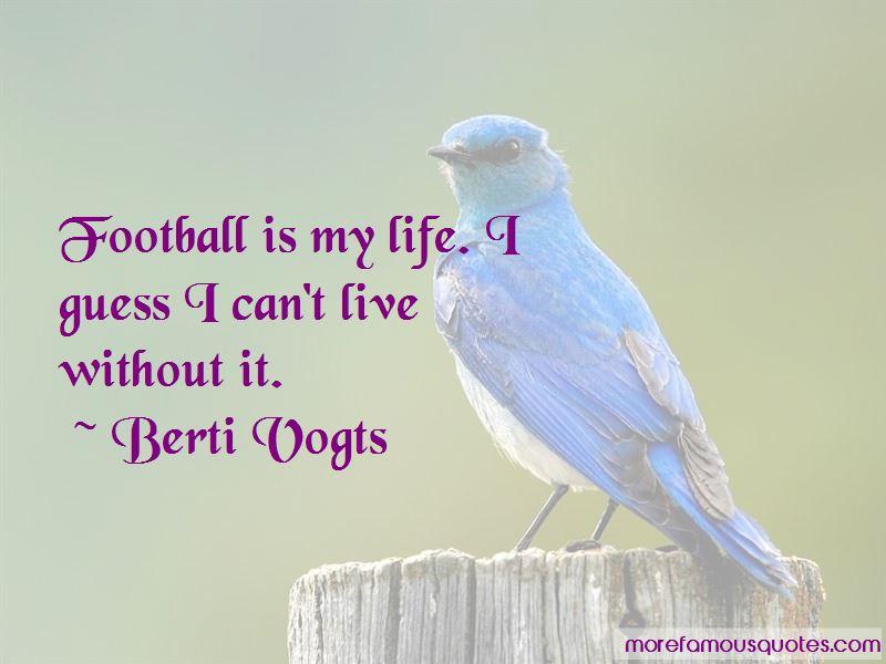Berti Vogts Quotes Pictures 4