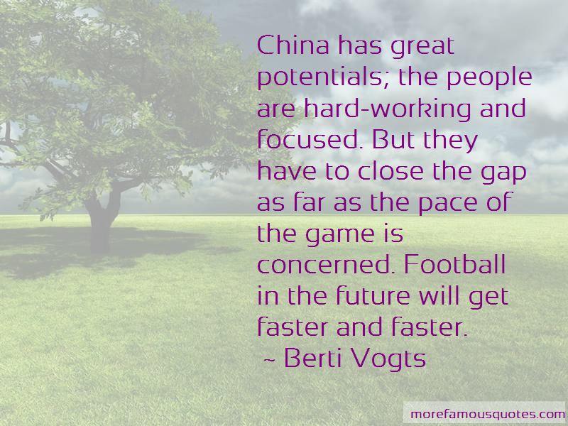 Berti Vogts Quotes