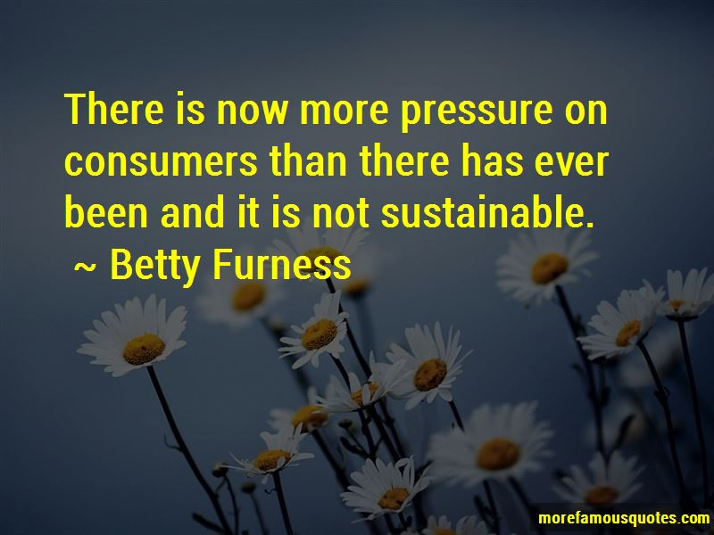 Betty Furness Quotes Pictures 2
