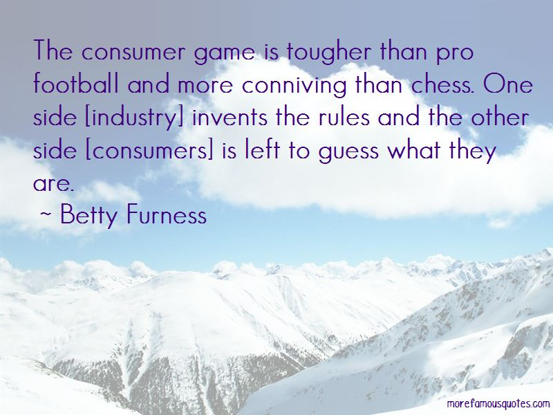 Betty Furness Quotes