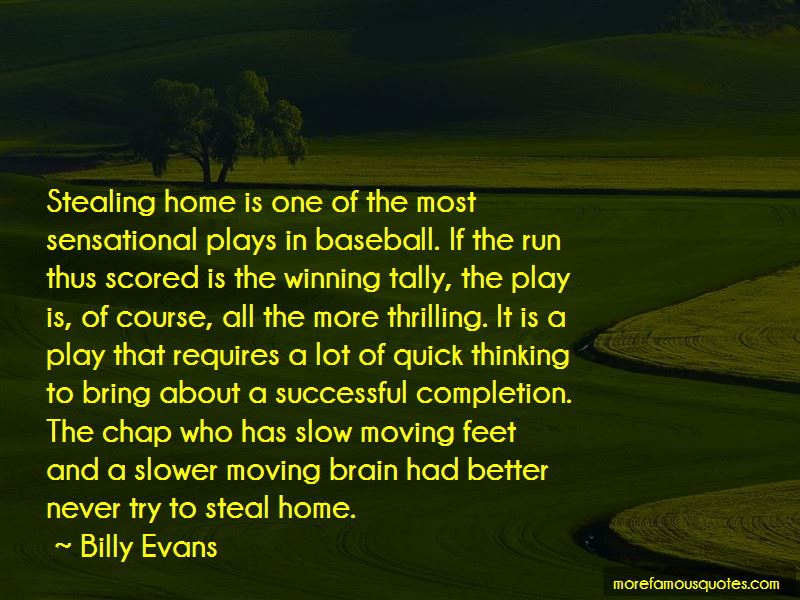 Billy Evans Quotes Pictures 4
