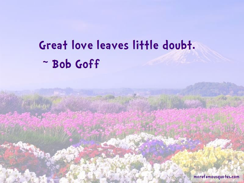 Bob Goff Quotes Pictures 3