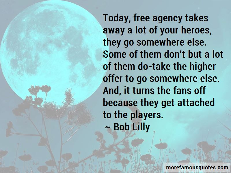 Bob Lilly Quotes Pictures 3