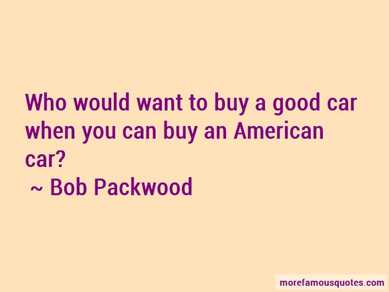 Bob Packwood Quotes Pictures 4