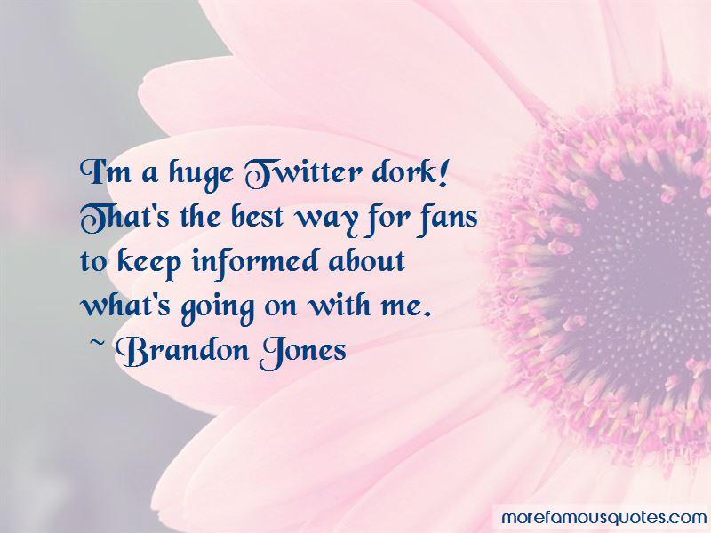 Brandon Jones Quotes Pictures 2