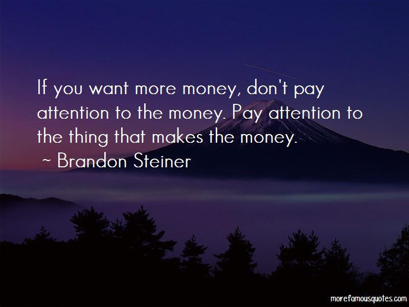 Brandon Steiner Quotes Pictures 2