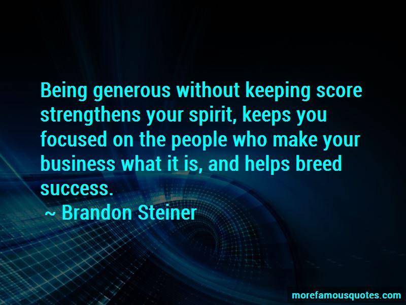 Brandon Steiner Quotes Pictures 3