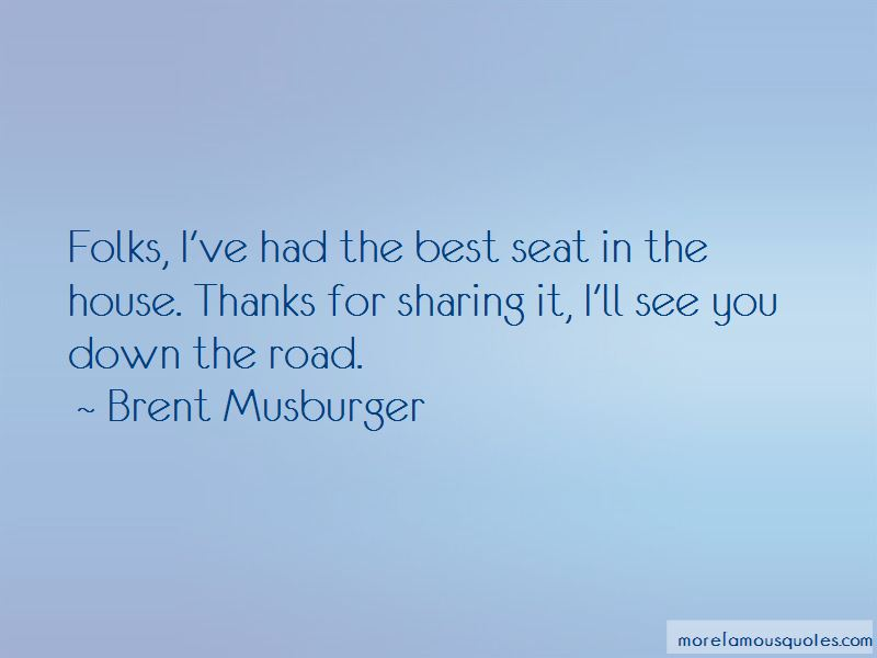 Brent Musburger Quotes Pictures 3