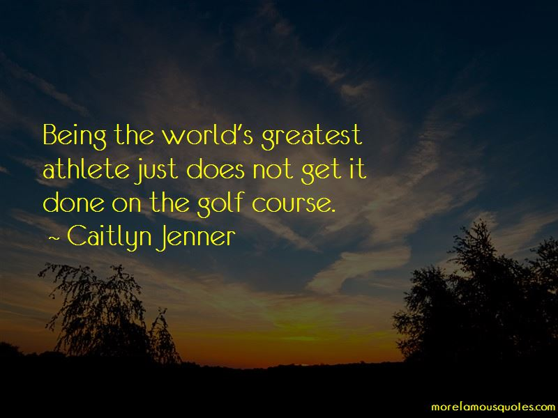 Caitlyn Jenner Quotes Pictures 3