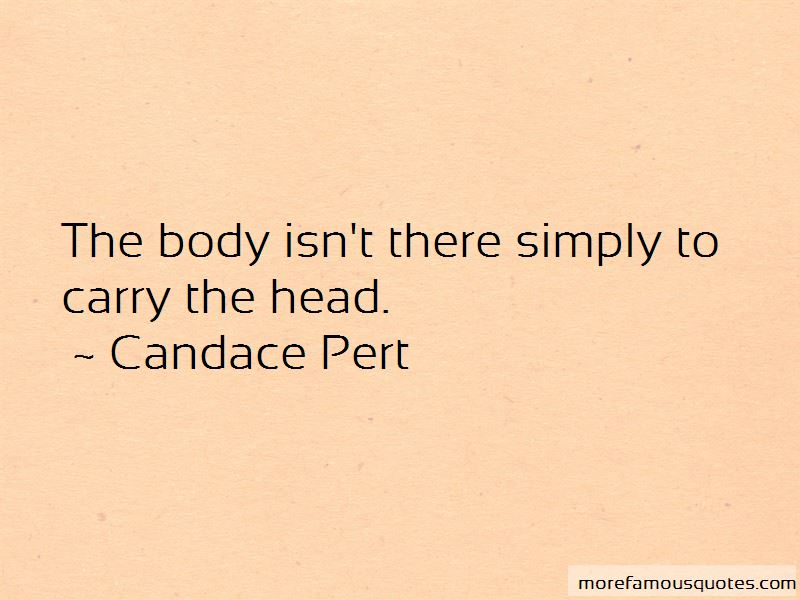 Candace Pert Quotes