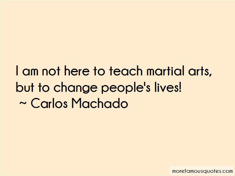 Carlos Machado Quotes Pictures 2