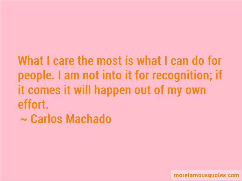 Carlos Machado Quotes
