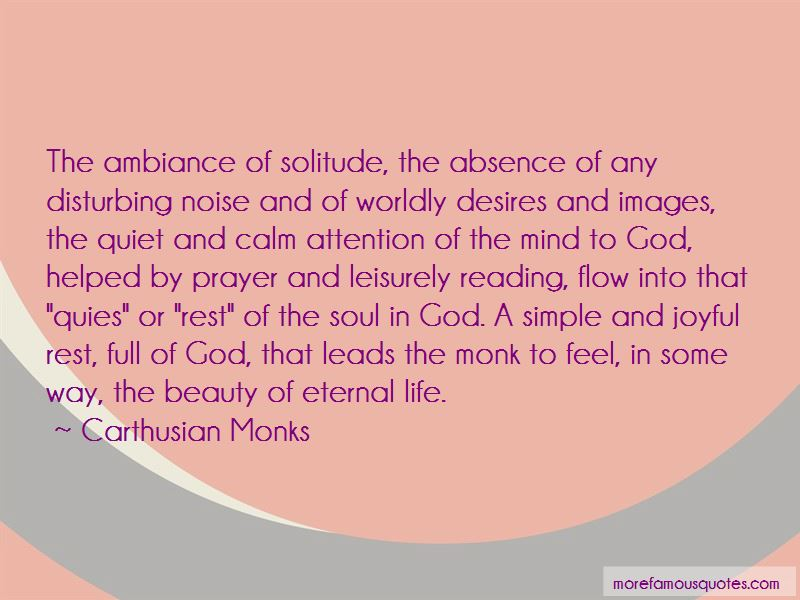 Carthusian Monks Quotes
